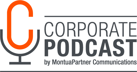 Corporate Podcast | MontuaPartner Communications
